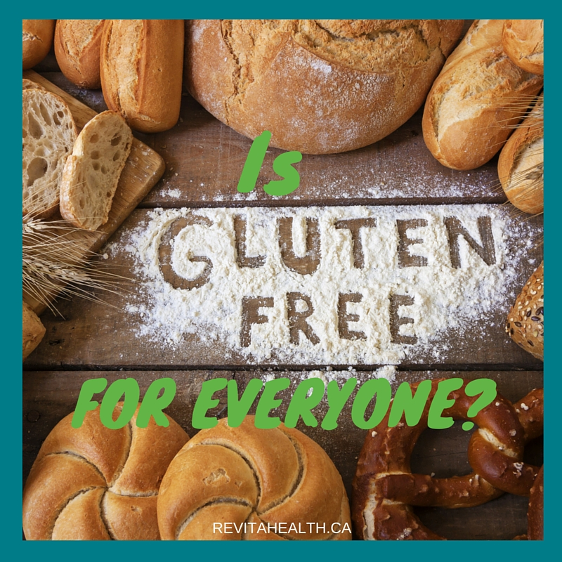 Is 'Gluten Free' For Everyone?